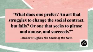 Robert Hughes quote